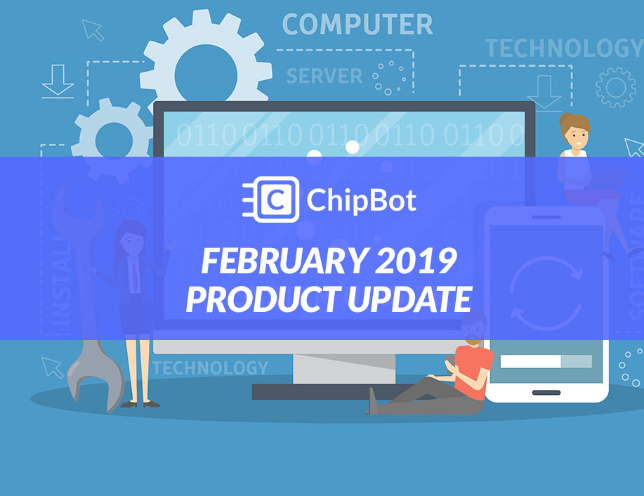 February 2019 Product Update