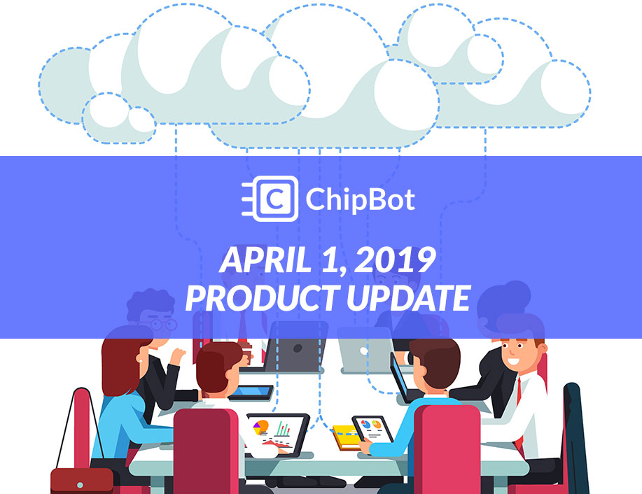 April 2019 Product Update