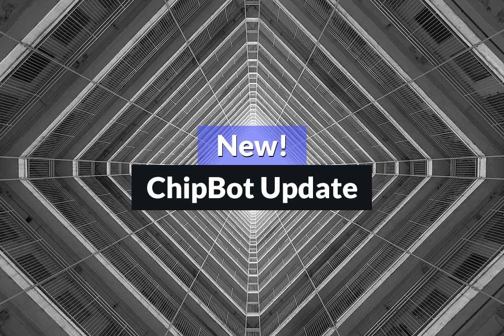 ChipBot Update 1.7 Symmetry