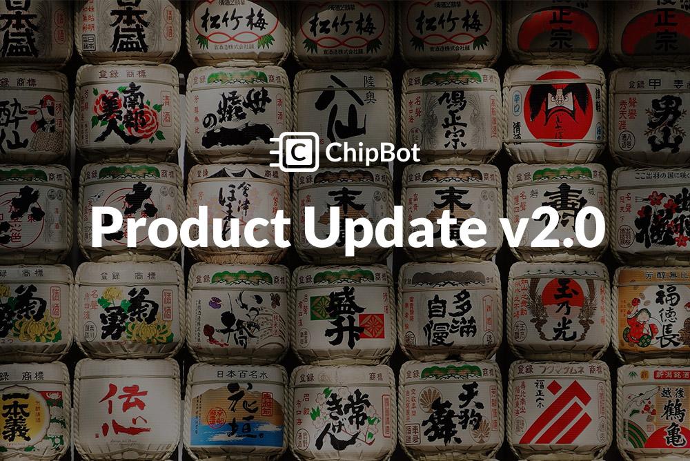 ChipBot Update v2.0 Atarashii Gijutsu