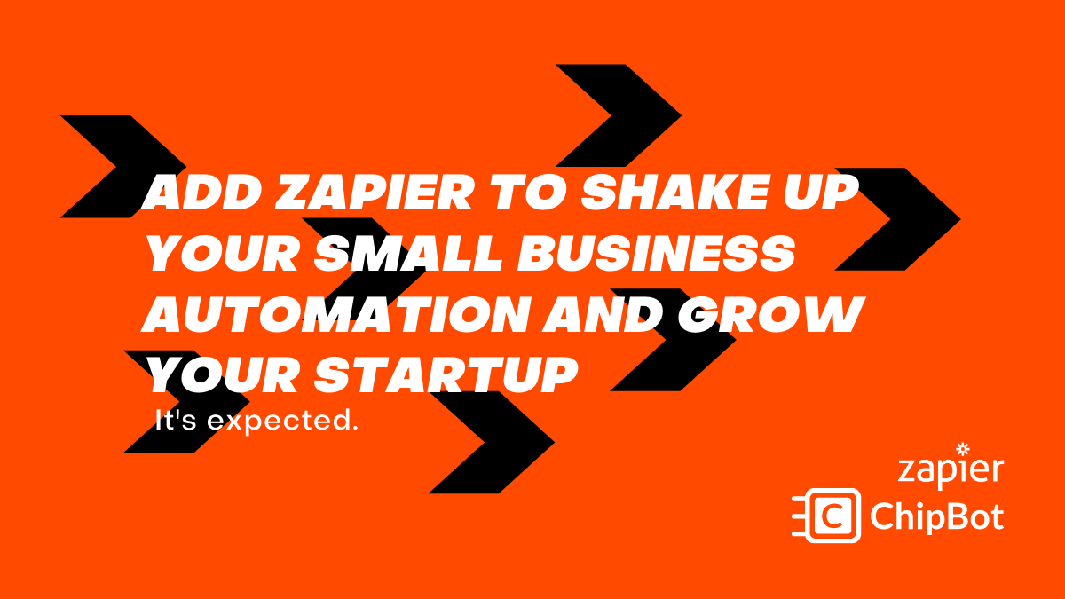 Zapier: Small Business Automation with the Most Benefits