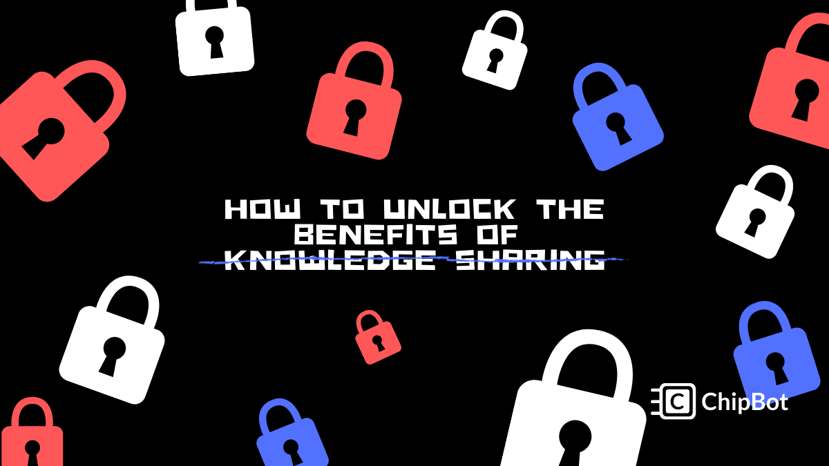 Unlock the Benefits of Knowledge Sharing and Demand More