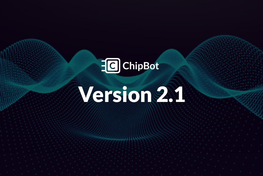 ChipBot Update v2.1