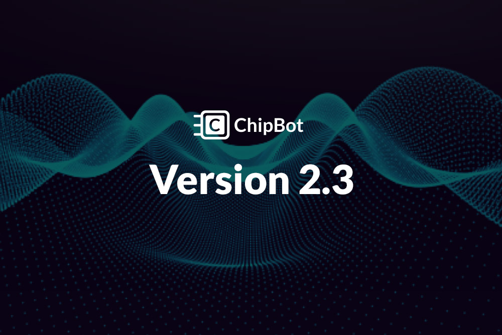 ChipBot Update v2.3
