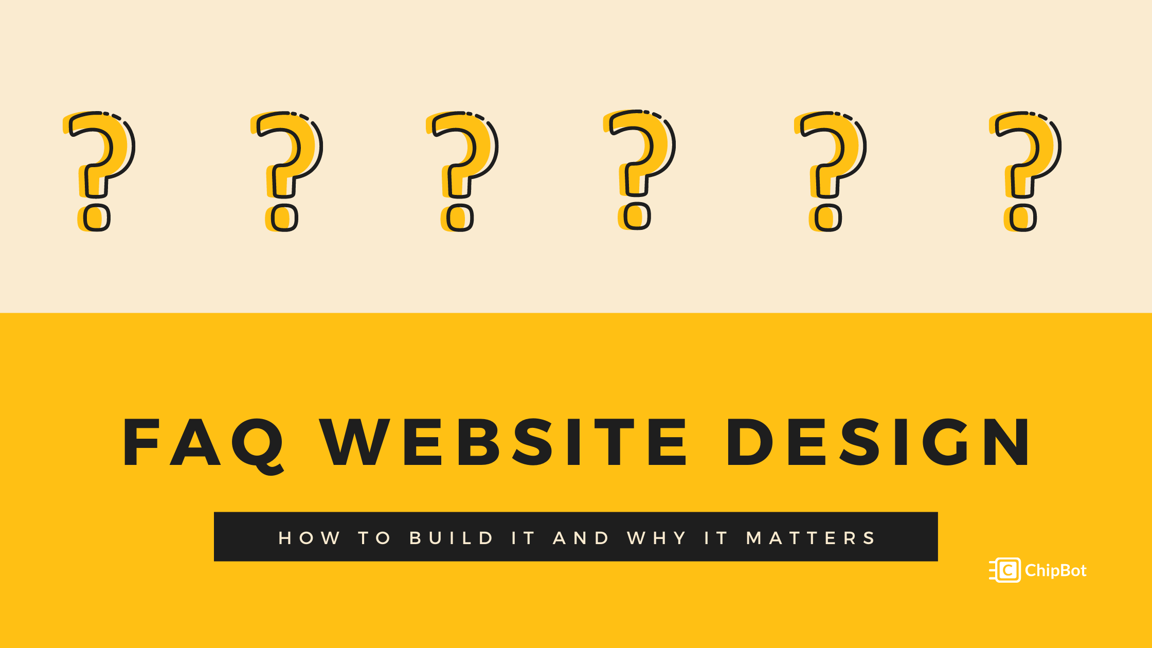 Your FAQ Website Design: How to Build it and Why it Matters