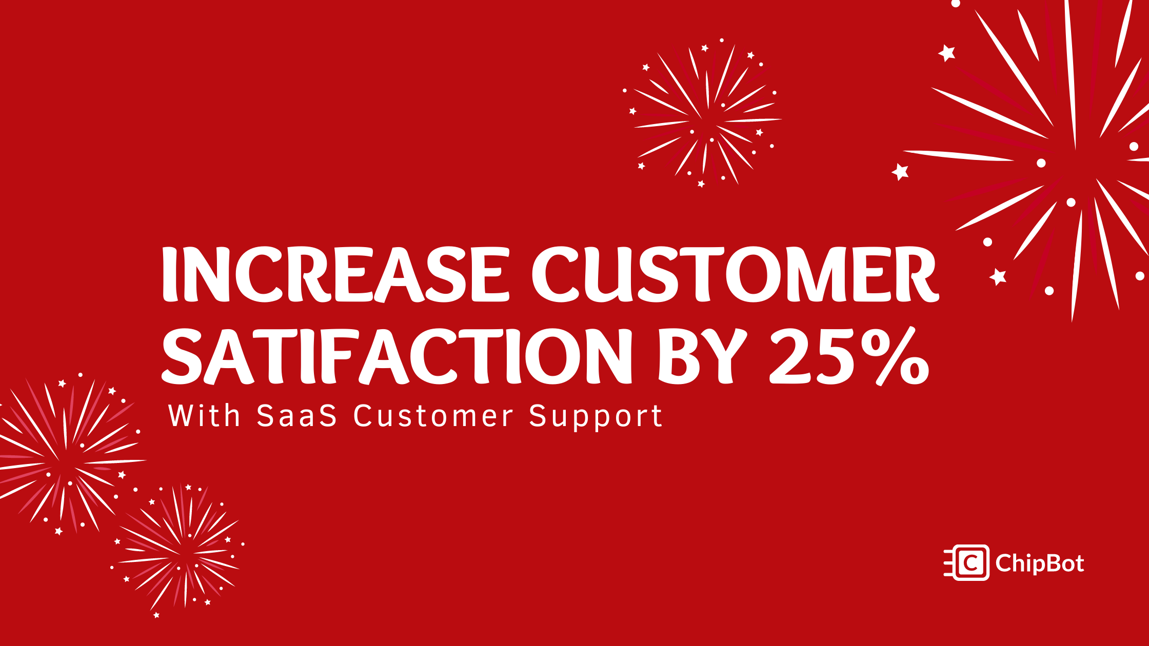 The SaaS Customer Support that You Need to Drive More Satisfaction