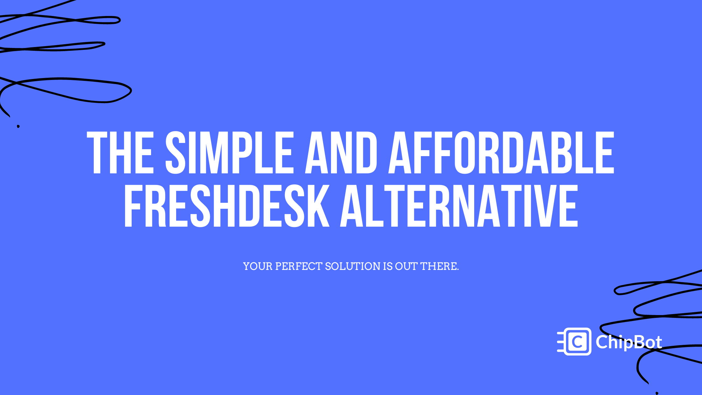 The Simple and Affordable Freshdesk Alternative